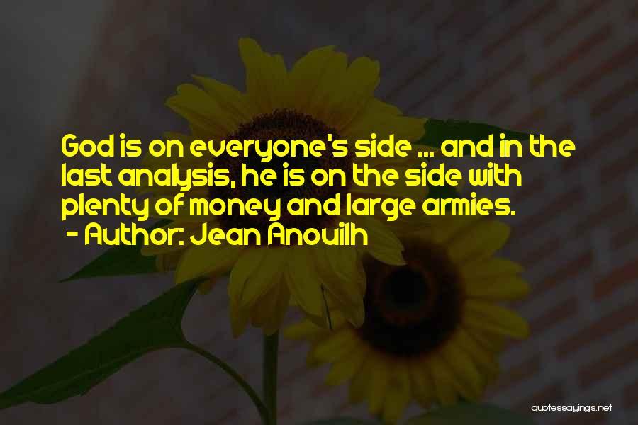 Jean Anouilh Quotes 595309
