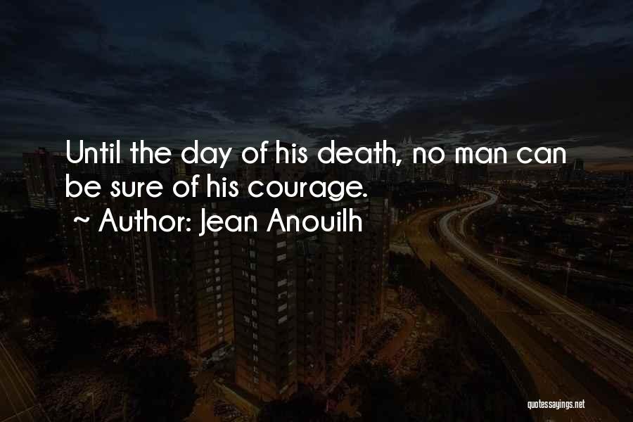 Jean Anouilh Quotes 649346