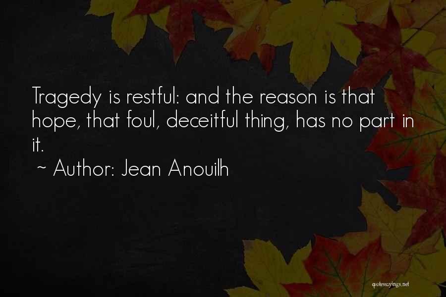 Jean Anouilh Quotes 653486