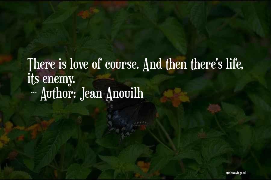 Jean Anouilh Quotes 804572