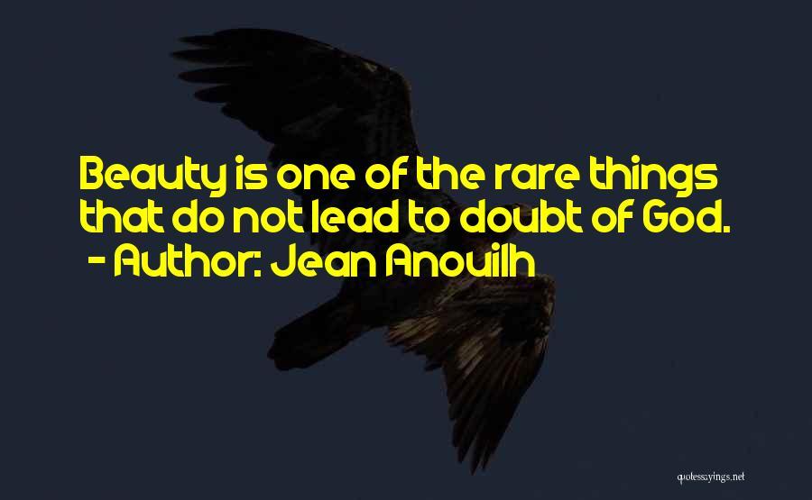 Jean Anouilh Quotes 842545