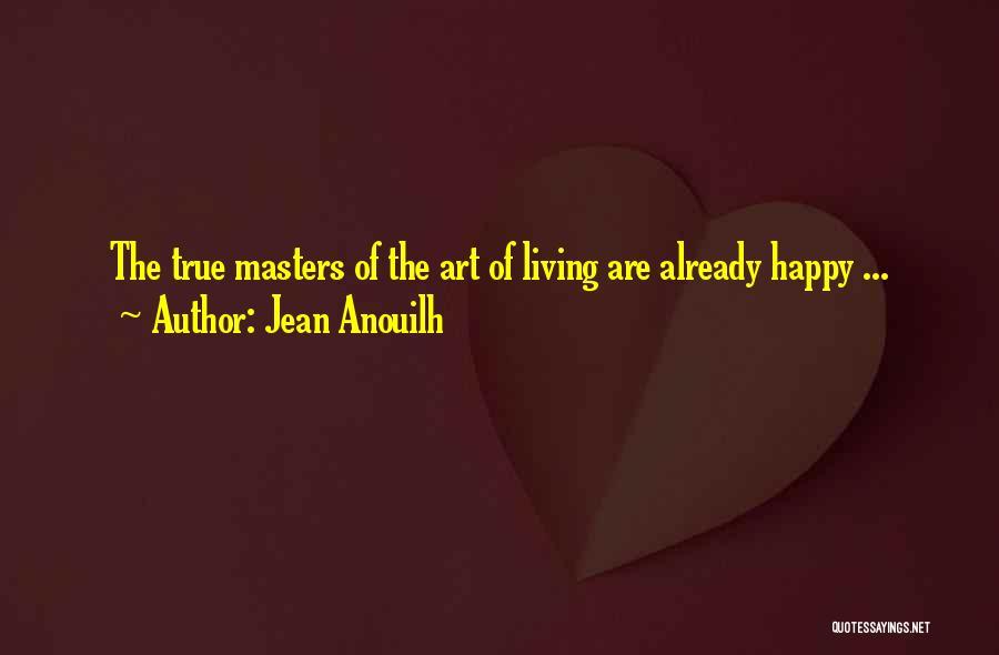 Jean Anouilh Quotes 941679
