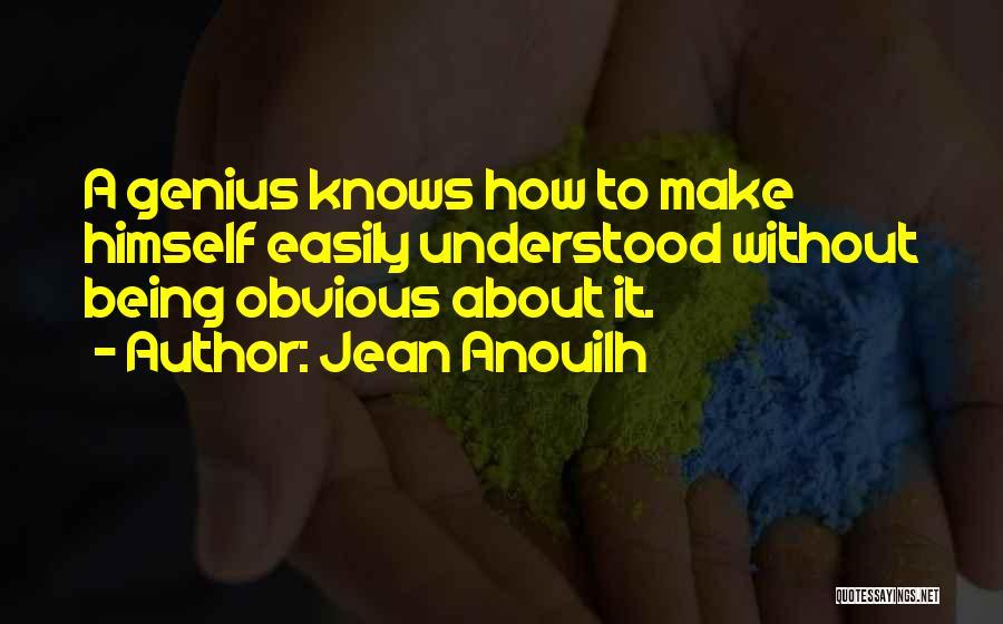 Jean Anouilh Quotes 977367