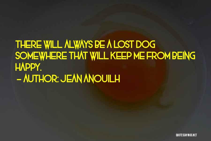 Jean Anouilh Quotes 999861