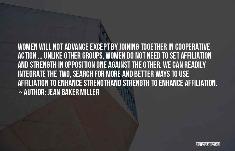 Jean Baker Miller Quotes 587453