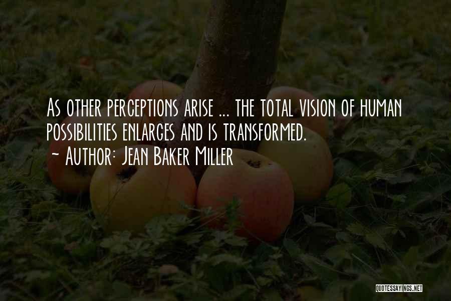 Jean Baker Miller Quotes 724567
