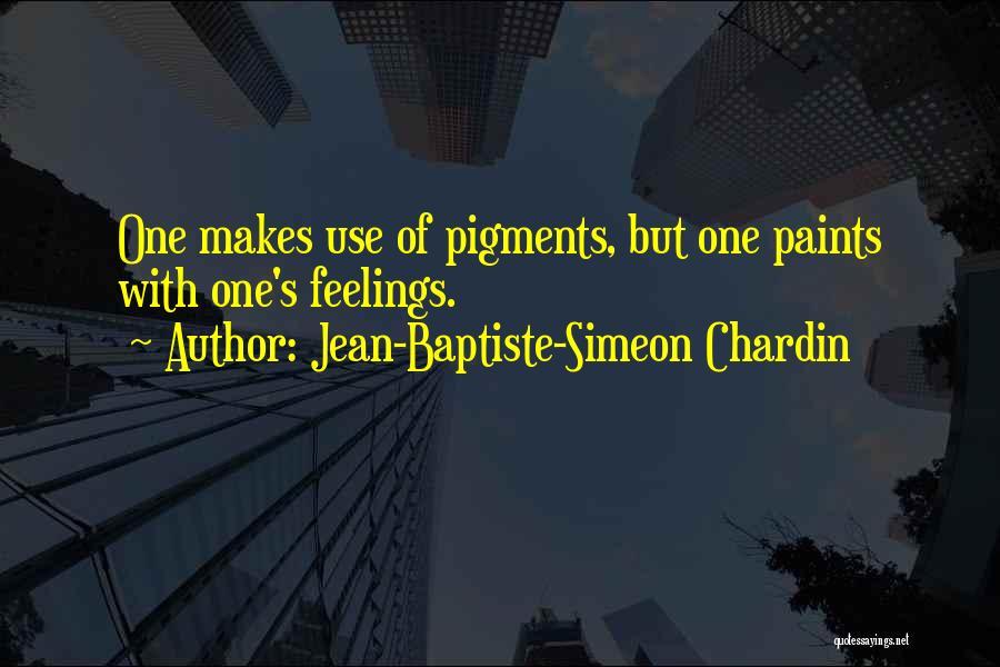 Jean-Baptiste-Simeon Chardin Quotes 348579
