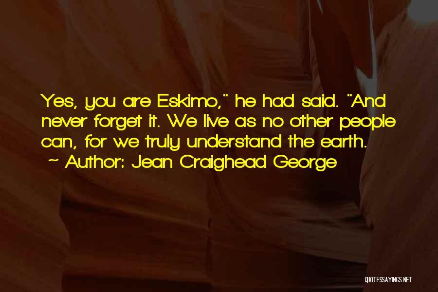 Jean Craighead George Quotes 1101930