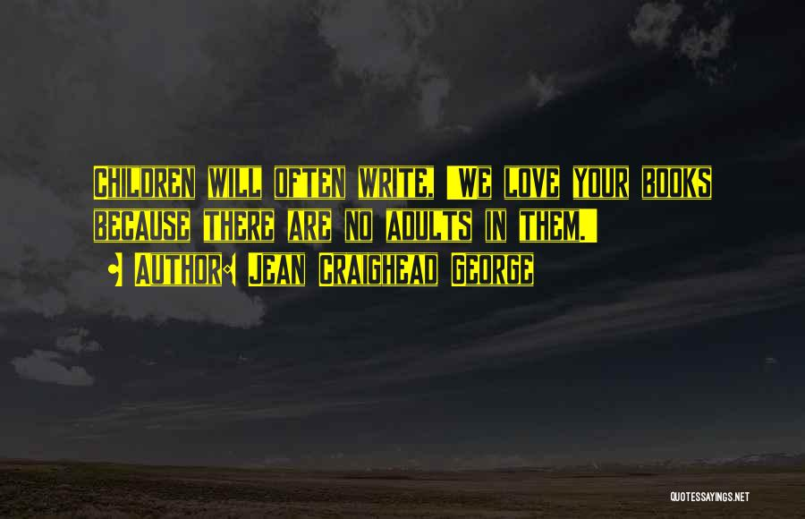 Jean Craighead George Quotes 1106084