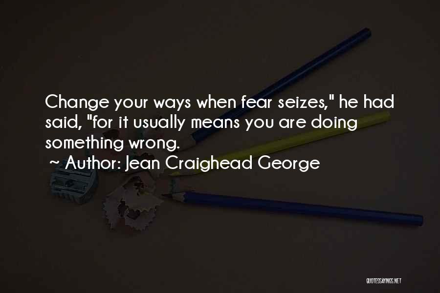 Jean Craighead George Quotes 1555287