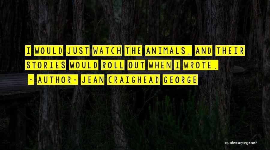 Jean Craighead George Quotes 1559270