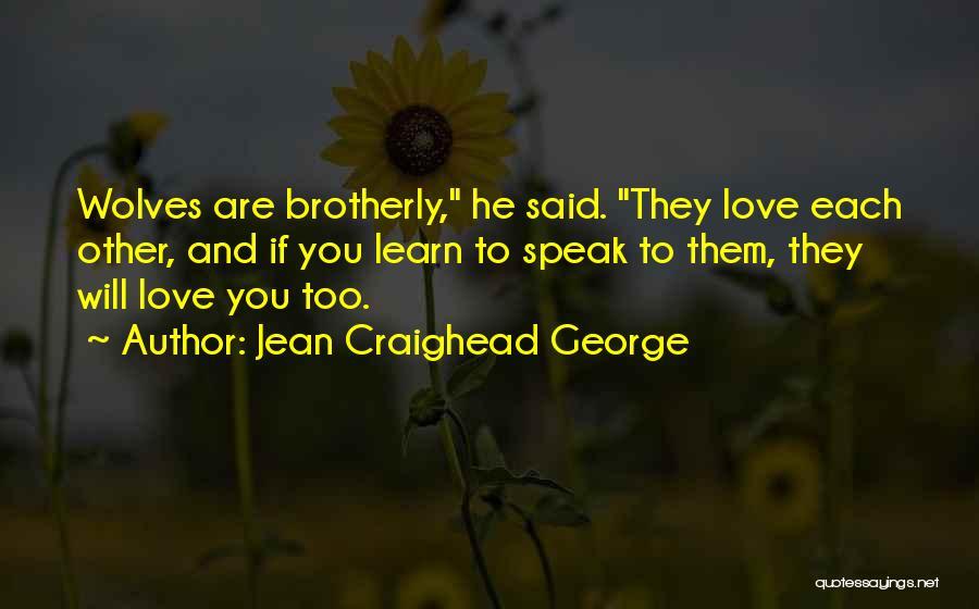 Jean Craighead George Quotes 1584232