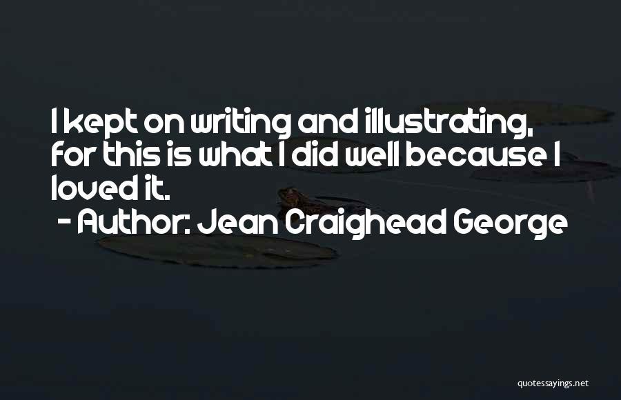 Jean Craighead George Quotes 1693879