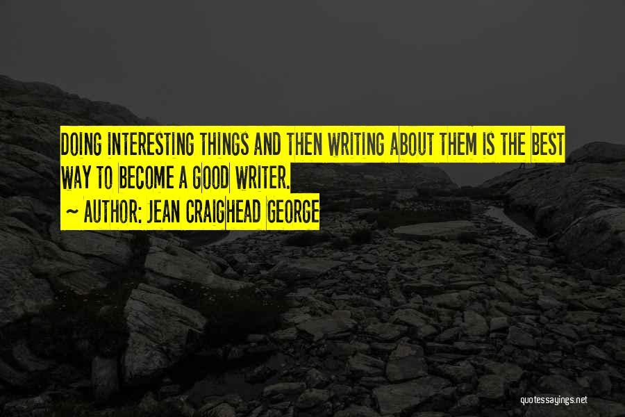Jean Craighead George Quotes 700464