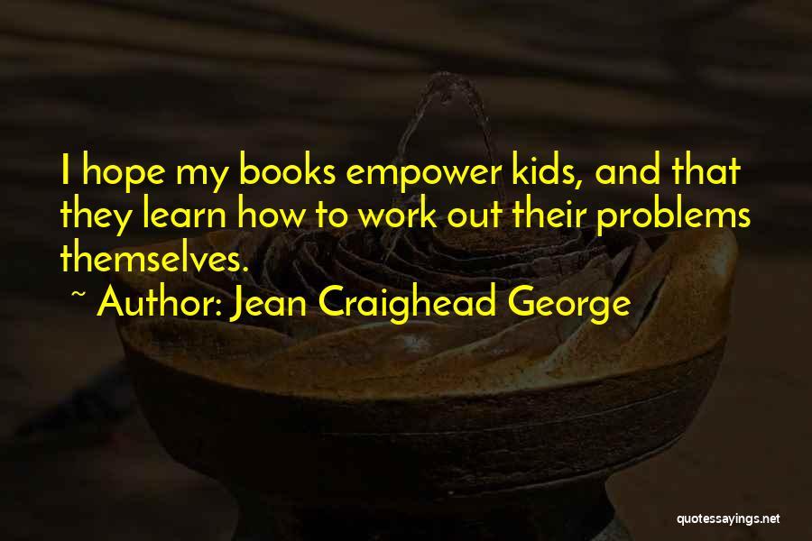 Jean Craighead George Quotes 711350