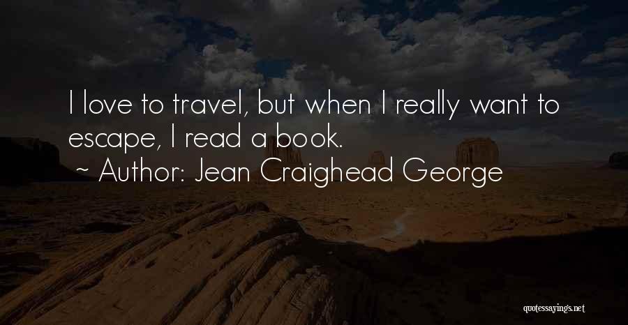 Jean Craighead George Quotes 877127