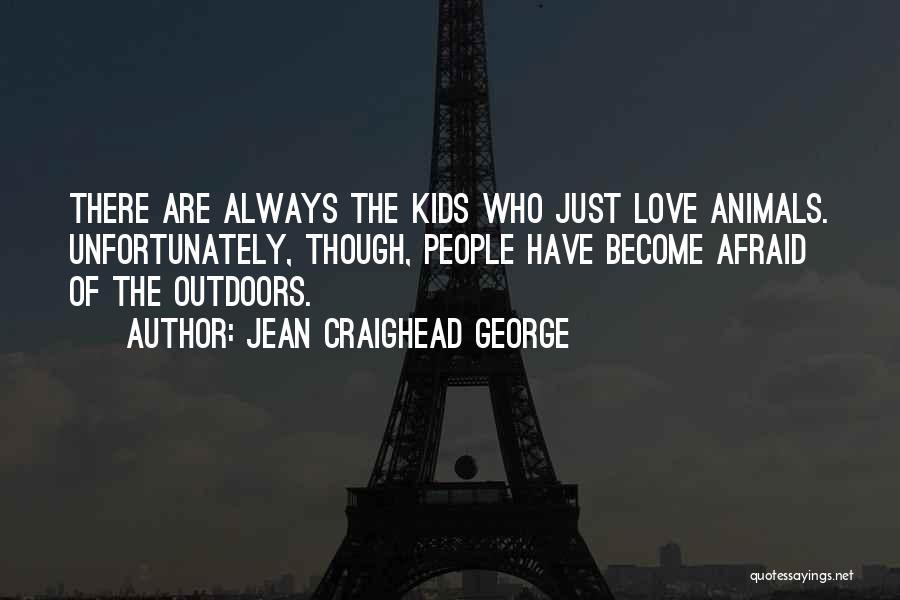 Jean Craighead George Quotes 889699