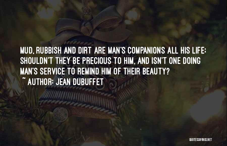 Jean Dubuffet Quotes 1053590