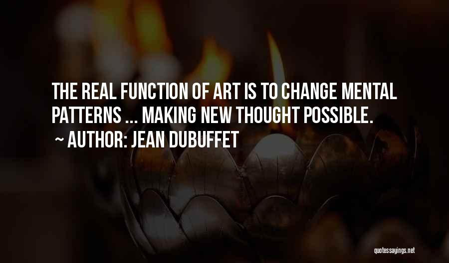 Jean Dubuffet Quotes 1407896