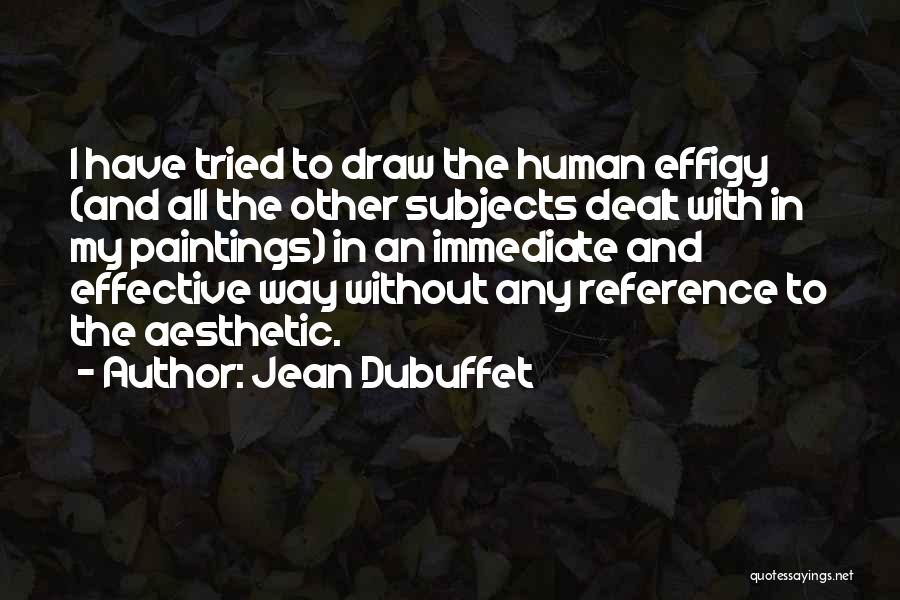 Jean Dubuffet Quotes 1656616