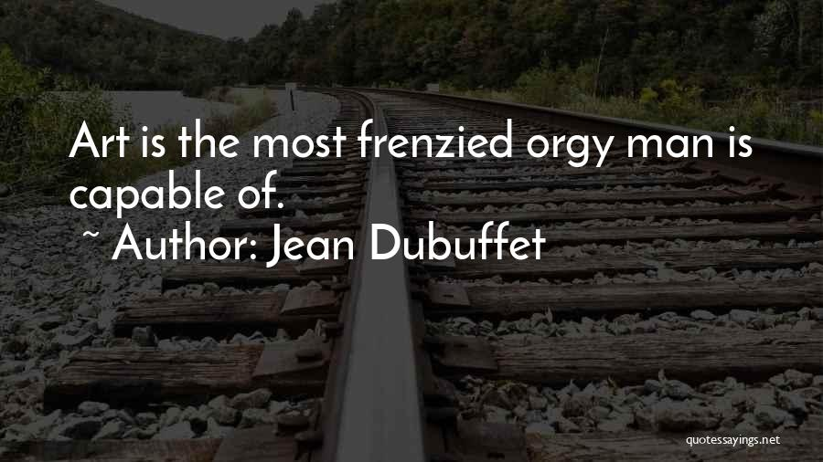 Jean Dubuffet Quotes 1763512