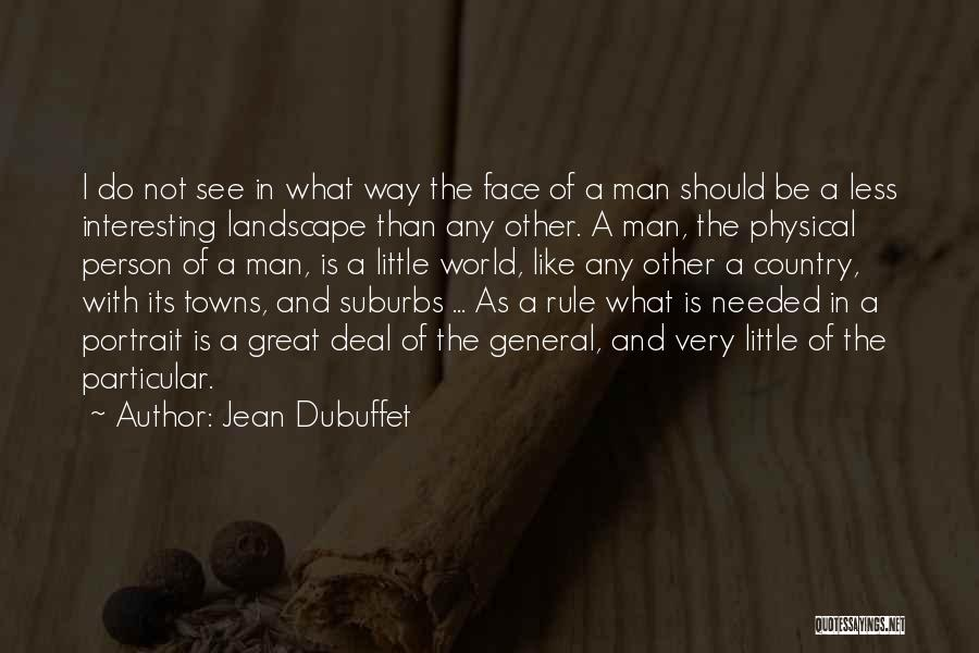 Jean Dubuffet Quotes 2220940