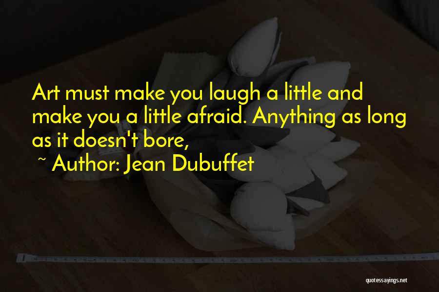 Jean Dubuffet Quotes 610247