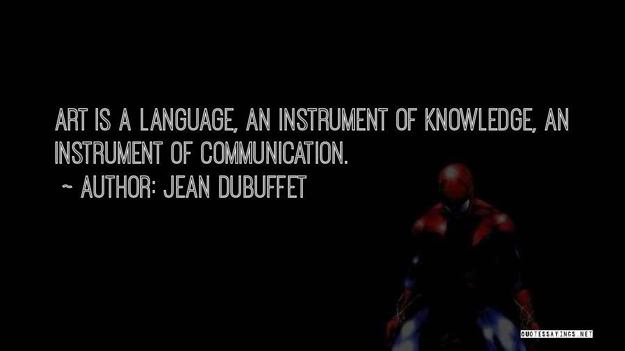 Jean Dubuffet Quotes 708116