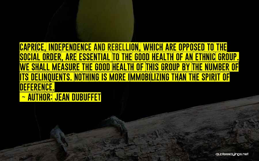 Jean Dubuffet Quotes 888789