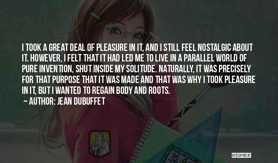 Jean Dubuffet Quotes 93344