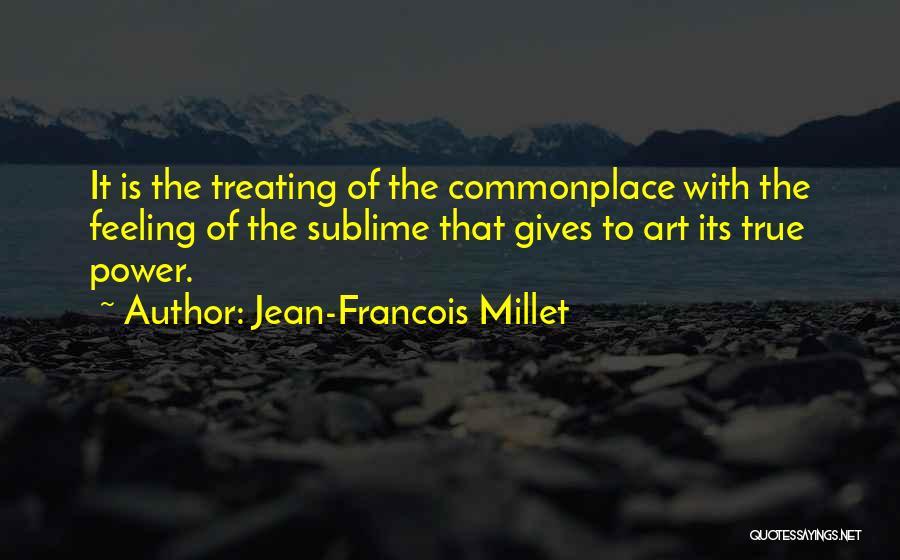 Jean-Francois Millet Quotes 1146602