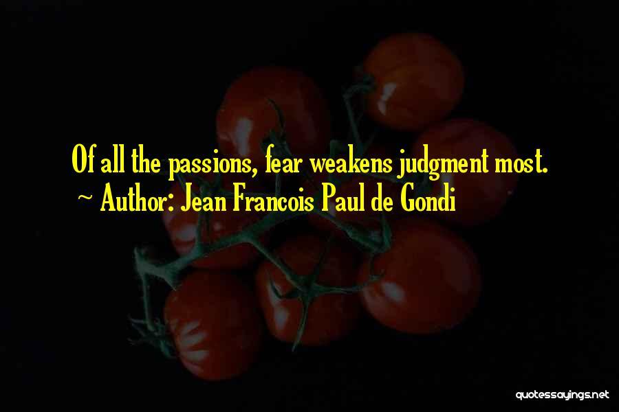 Jean Francois Paul De Gondi Quotes 1057617