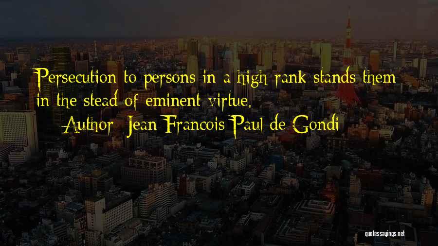 Jean Francois Paul De Gondi Quotes 1145389
