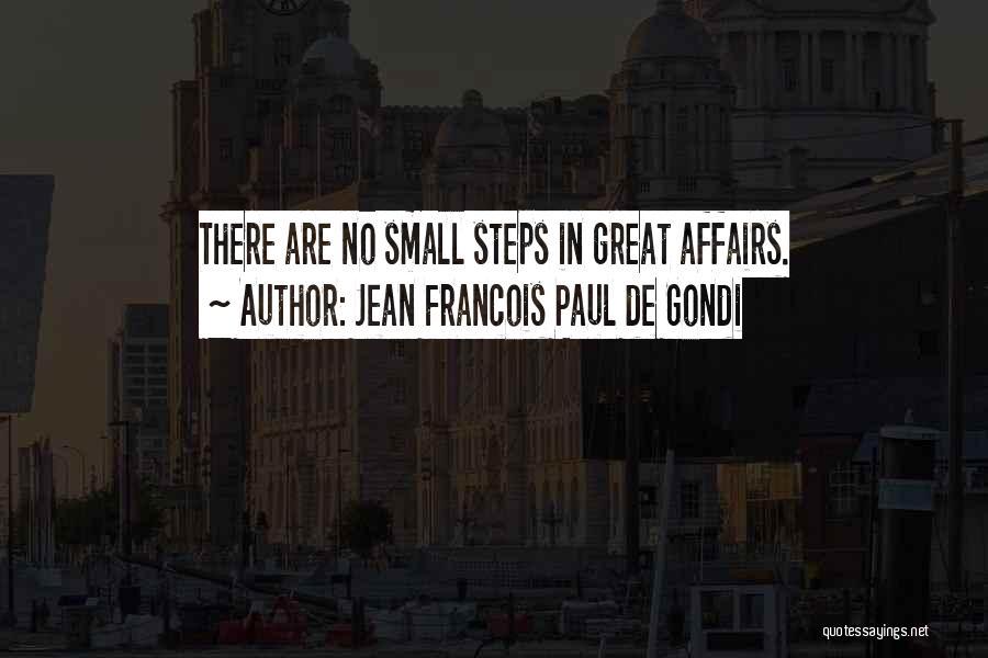 Jean Francois Paul De Gondi Quotes 1387276