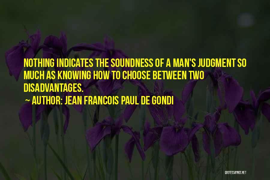 Jean Francois Paul De Gondi Quotes 1413909