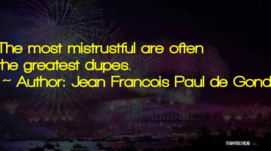 Jean Francois Paul De Gondi Quotes 1439177