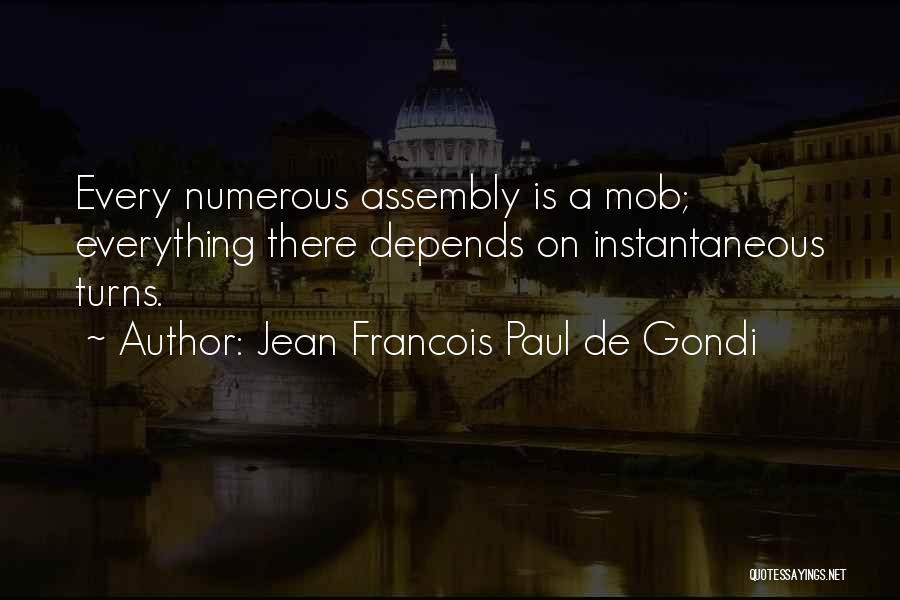 Jean Francois Paul De Gondi Quotes 1589278