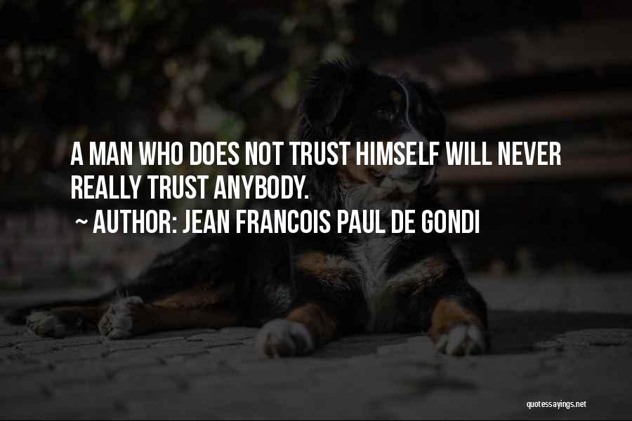 Jean Francois Paul De Gondi Quotes 2027886