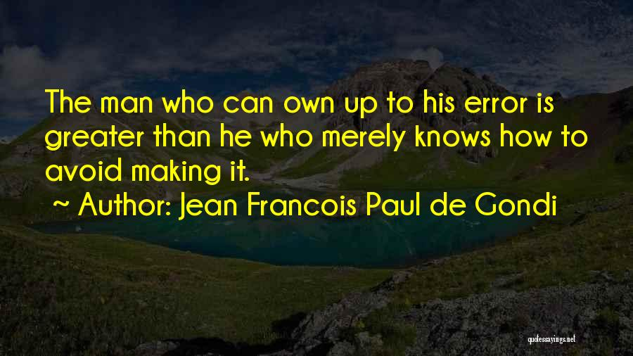 Jean Francois Paul De Gondi Quotes 2248657