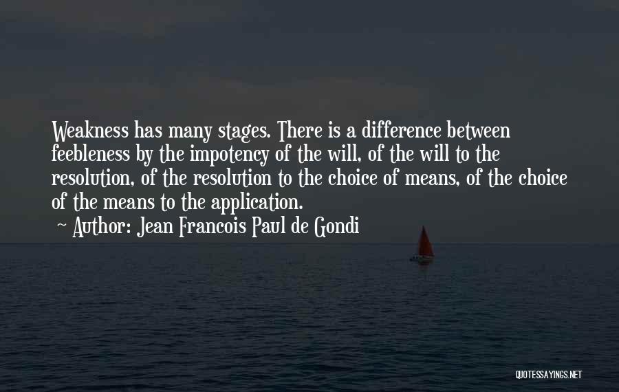 Jean Francois Paul De Gondi Quotes 331672