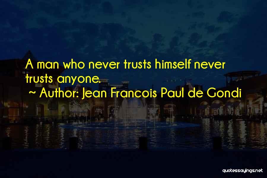 Jean Francois Paul De Gondi Quotes 568983