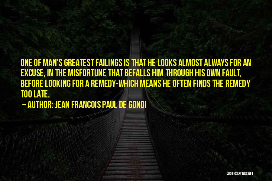 Jean Francois Paul De Gondi Quotes 626581