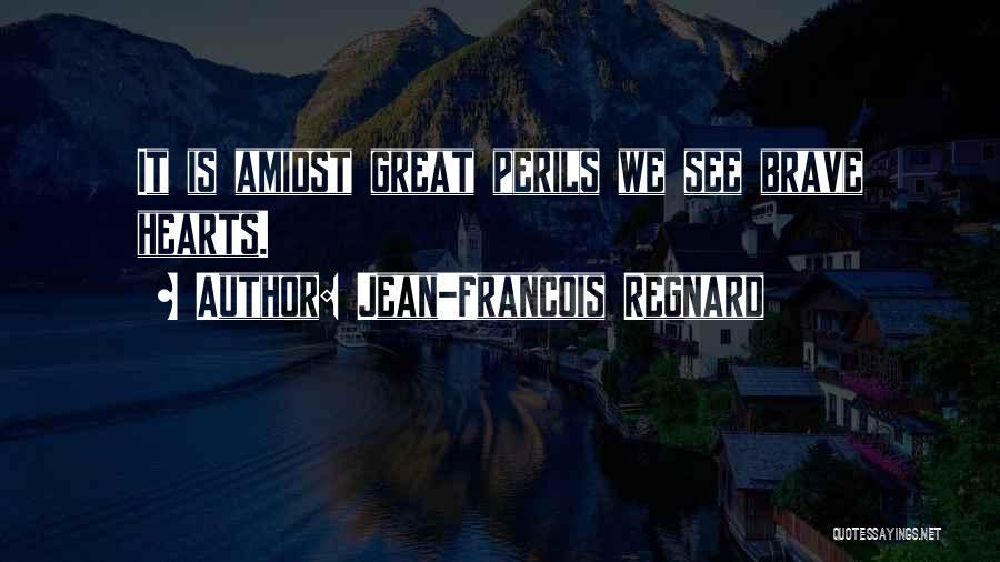 Jean-Francois Regnard Quotes 921952