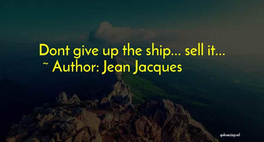 Jean Jacques Quotes 1671881