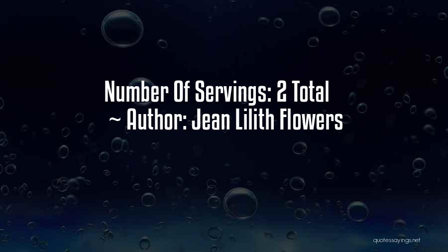 Jean Lilith Flowers Quotes 1296741