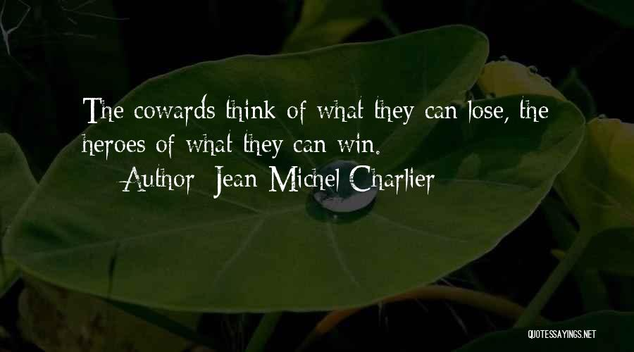 Jean-Michel Charlier Quotes 2175303