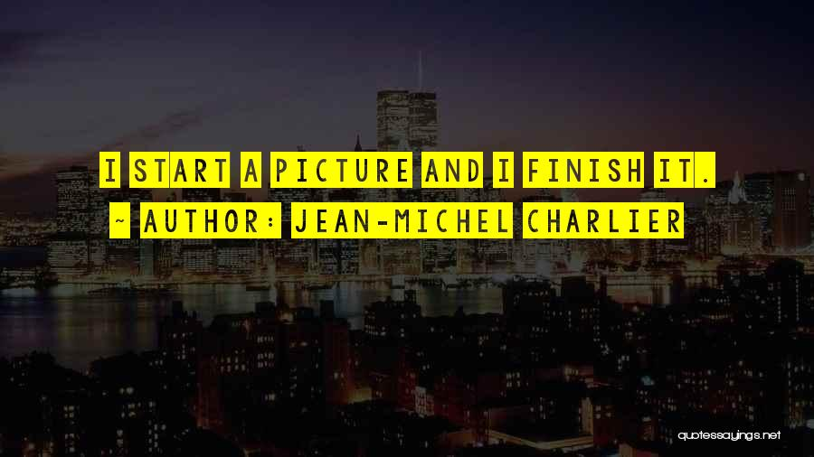 Jean-Michel Charlier Quotes 229428
