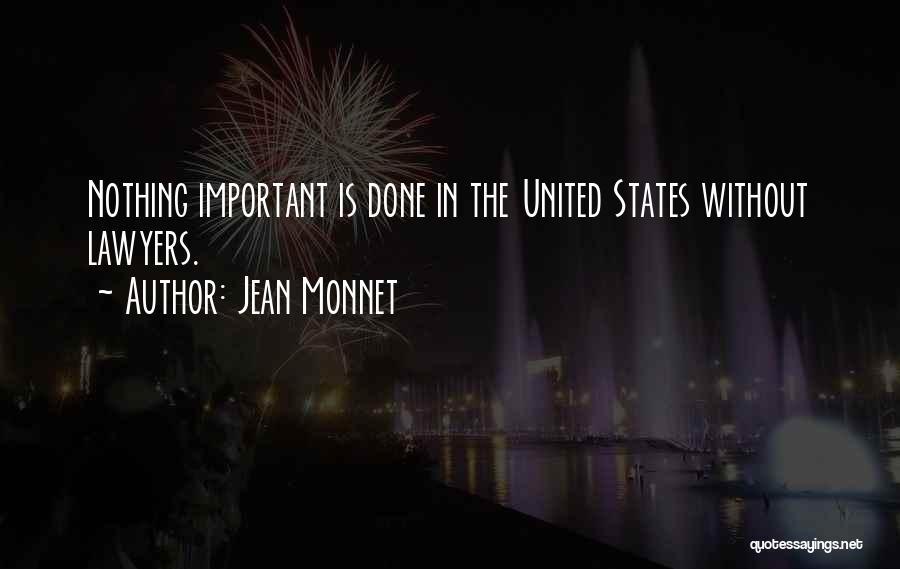 Jean Monnet Quotes 1193744