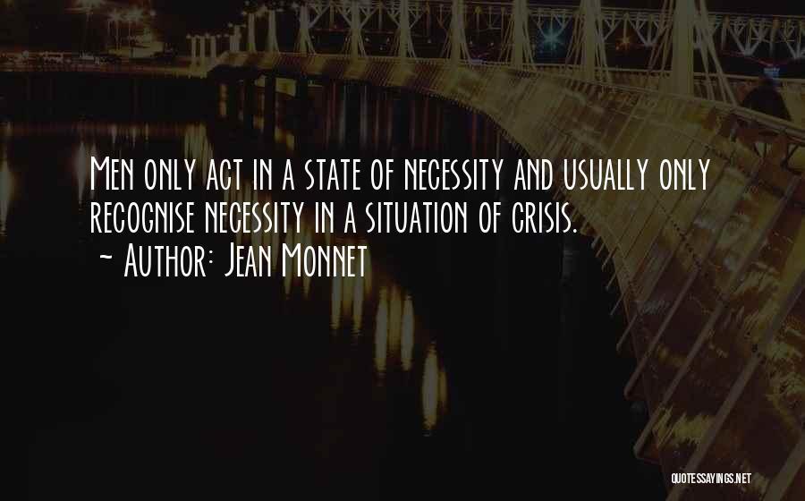 Jean Monnet Quotes 1300898
