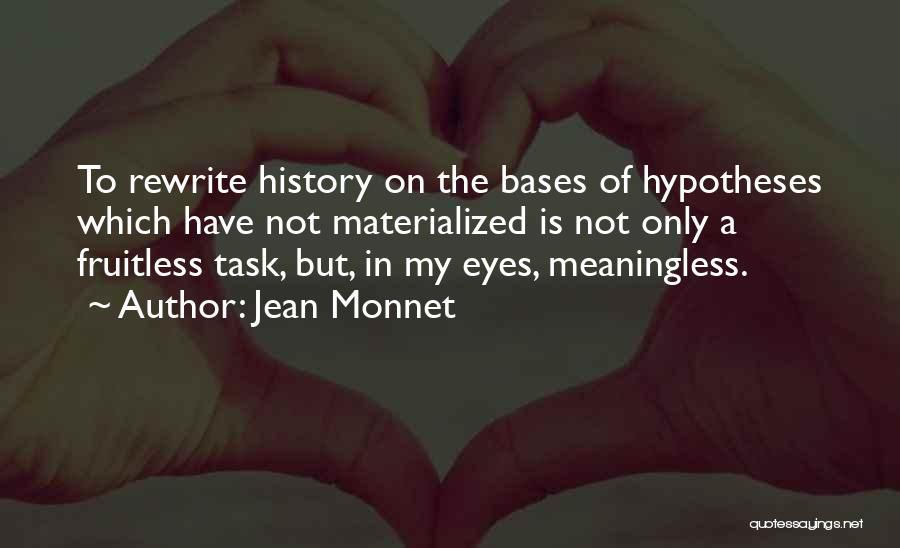 Jean Monnet Quotes 1563530